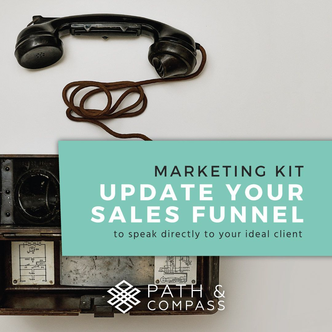 sales funnel, why your business needs one to survive with tips from Path & Compass